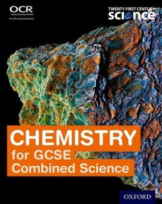 Twenty First Century Science: Chemistry for GCSE Combined Science Student Book by Neil Ingram