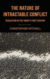 The Nature of Intractable Conflict by C. Mitchell image