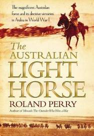 The Australian Light Horse by Roland Perry image