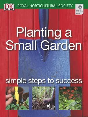 Planting a Small Garden by Phil Clayton