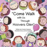 Come Walk with Us Through Hoovers Glen by Connie Coleman