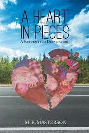 A Heart in Pieces by M E Masterson image