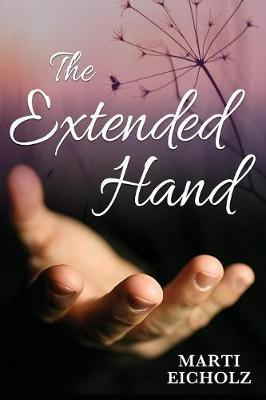 The Extended Hand by Marti Eicholz