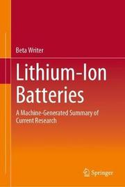 Lithium-Ion Batteries by Beta Writer
