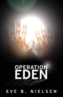 Operation Eden by Eve Nielsen