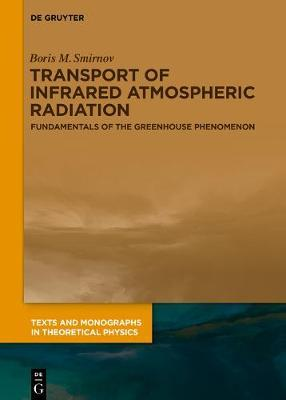 Transport of Infrared Atmospheric Radiation by Boris M Smirnov