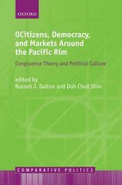 Citizens, Democracy, and Markets Around the Pacific Rim by Doh Chull Shin image