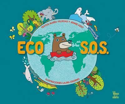 Eco S.O.S by Jennie Kent image