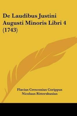 de Laudibus Justini Augusti Minoris Libri 4 (1743) by Flavius Cresconius Corippus image