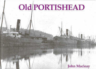 Old Portishead by John Macleay