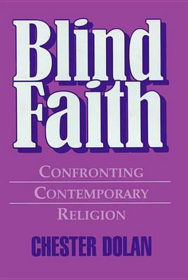Blind Faith by Chester Dolan