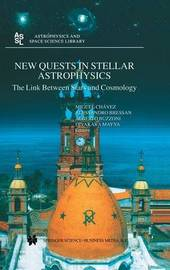 New Quests in Stellar Astrophysics: The Link Between Stars and Cosmology