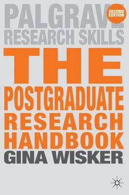 The Postgraduate Research Handbook by Gina Wisker