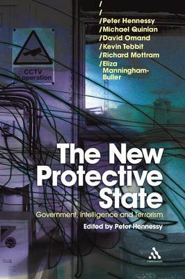 New Protective State: Government, Intelligence and Terrorism by Peter Hennessy image