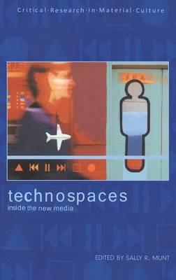 Technospaces by Sally Munt