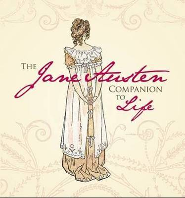 The Jane Austen Companion to Life by Sourcebooks image