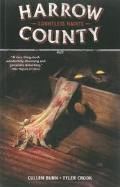 Harrow County Volume 1: Countless Haints by Cullen Bunn