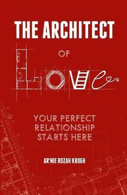 The Architect of Love by Ar'nie Rozah Krogh image