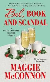 Bel, Book, and Scandal by Maggie McConnon