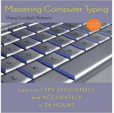 Mastering Computer Typing by Sheryl Lindsell-Roberts