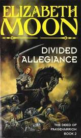 Divided Allegiance by Elizabeth Moon image