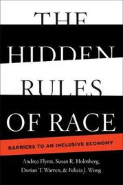 The Hidden Rules of Race by Andrea Flynn image