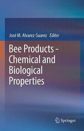 Bee Products - Chemical and Biological Properties image