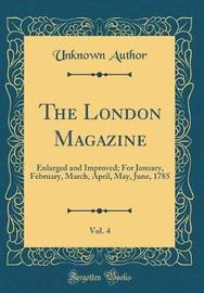 The London Magazine, Vol. 4 by Unknown Author image