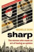 Sharp by Michelle Dean