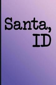 Unique Bucket List Ideas Santa, Id by Molly Elodie Rose