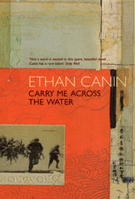 Carry Me Across the Water by Ethan Canin image