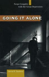Going it Alone by David B. Danbom image