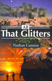 All That Glitters by Nathan Cannon image