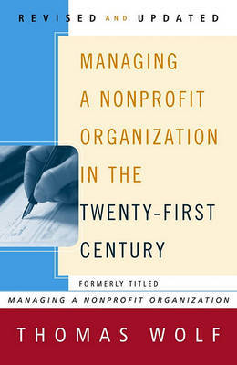 Managing a Nonprofit Organization in the Twenty-First Century by Thomas Wolf image