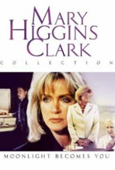 Mary Higgins Clark - Moonlight Becomes You on DVD