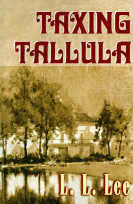 Taxing Tallula by L.L. Lee