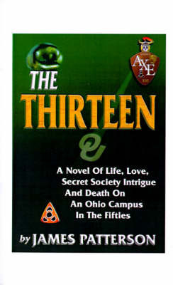 The Thirteen, The by James Patterson