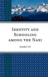 Identity and Schooling among the Naxi by Haibo Yu image