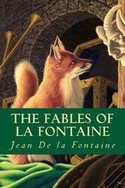 The Fables of La Fontaine by Jean de La Fontaine image