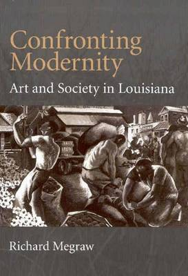 Confronting Modernity by Richard MeGraw