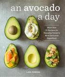 An Avocado a Day by Lara Ferroni