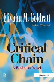 Critical Chain by Eliyahu M Goldratt