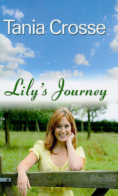 Lily's Journey by Tania Crosse image