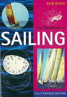 The Handbook of Sailing by Bob Bond image