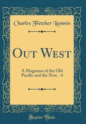 Out West by Charles Fletcher Lummis