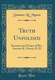 Truth Unfolded by Sumner R Mason image