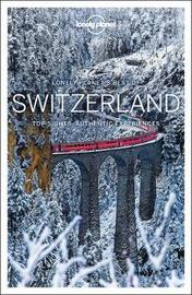 Lonely Planet Best of Switzerland by Lonely Planet
