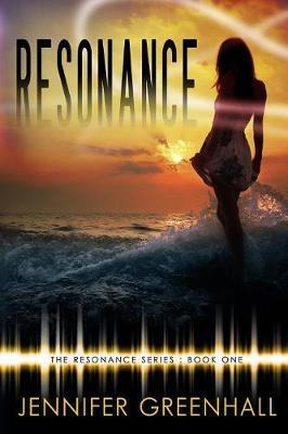 Resonance by Jennifer Greenhall