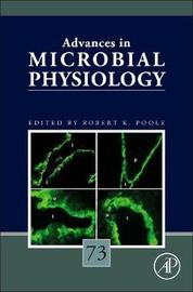 Advances in Microbial Physiology: Volume 73 image