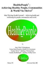 """Healthepeople by Gary """"Chris"""" Christopherson"""